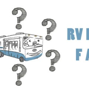 RV Life FAQ